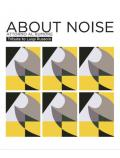 [About Noise - Tribute to Luigi Russolo]