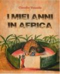 [I miei anni in Africa]