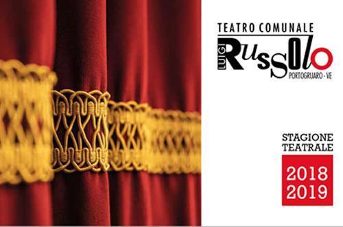 [Stagione Teatrale Russolo 2018/2019 - Programma]