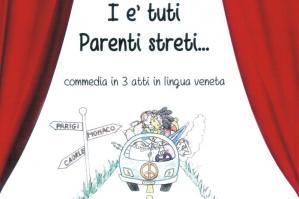 """[Per il Porto del Teatro Estate in scena """"I'è tuti parenti streti""""]"""
