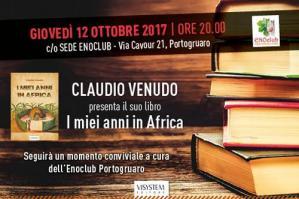 """[Claudio Venudo presenta il suo libro """"I miei anni in Africa"""" all'Enoclub Portogruaro]"""
