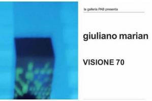 [Alla Galleria PAB Visione 70 di Giuliano Marian]