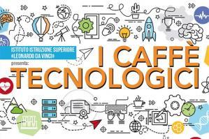 """[""""Caffè tecnologici"""" all'ITIS """"L. Da Vinci""""]"""