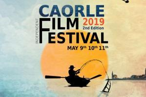 [Dal 9 al 11 maggio torna il Caorle Film Festival ]
