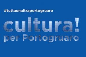 [Cultura! per Portogruaro, incontro pubblico con #TuttaUnAltraPortogruaro ]