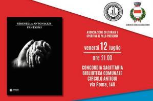 """[""""Fantasmi"""", Serenella Antoniazzi presenta il suo ultimo libro a Concordia]"""