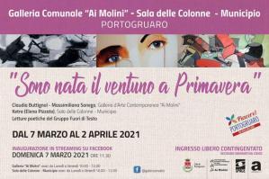 """[La Galleria """"Ai Molini"""" riapre con la mostra """"Sono nata il ventuno a primavera""""]"""