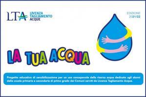 """[""""La tua acqua"""": nuovo progetto educativo di LTA per le scuole]"""